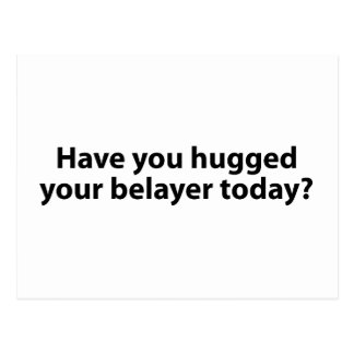 Hugged Your Belayer? Postcard