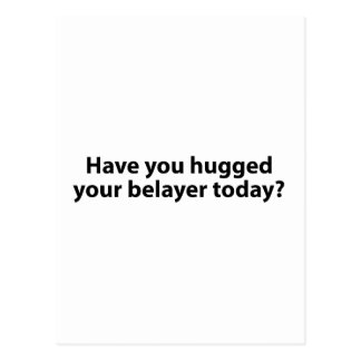 Hugged Your Belayer? Post Card