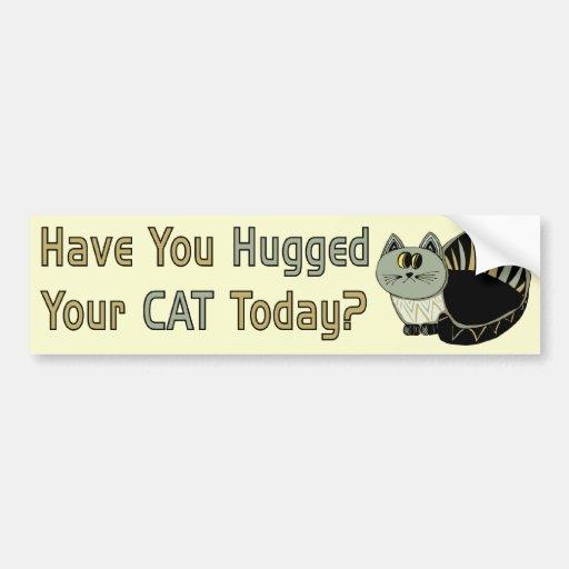 Hugged Your Cat Car Bumper Sticker