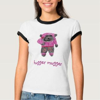 hugger mugger T-Shirt