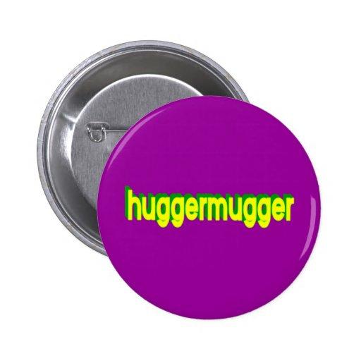 Huggermugger Button