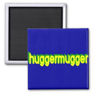 Huggermugger Magnet