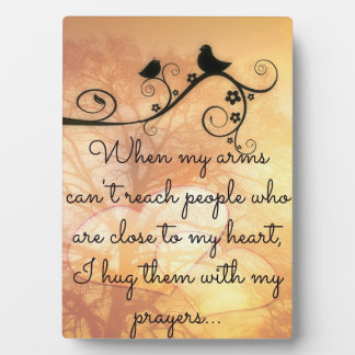 Hugging You With My Prayers Plaque
