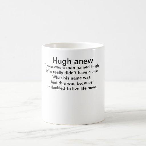 Hugh de nuevo taza