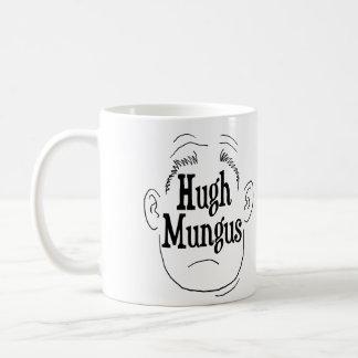 Hugh Mungus White 11 oz Classic White Mug