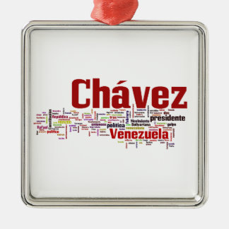 Hugo Chavez - Many Colorful Words style Metal Ornament