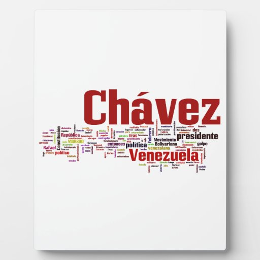 Hugo Chavez - Many Colorful Words style Photo Plaques