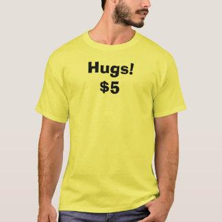 Hugs! $5 T-Shirt