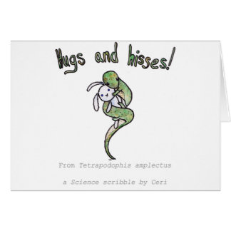 Hugs and Hisses from a four legged snake Card