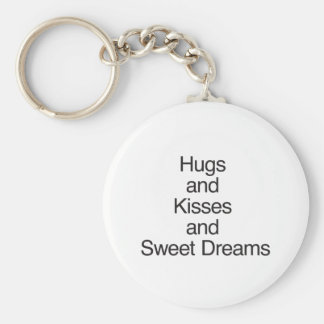 Hugs and Kisses and Sweet Dreams Key Chains