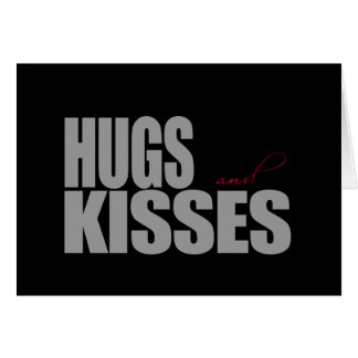 Hugs and Kisses Greeting Cards