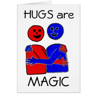 Hugs are Magic Card