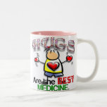 Hugs are the Best Medicine Coffee Mug