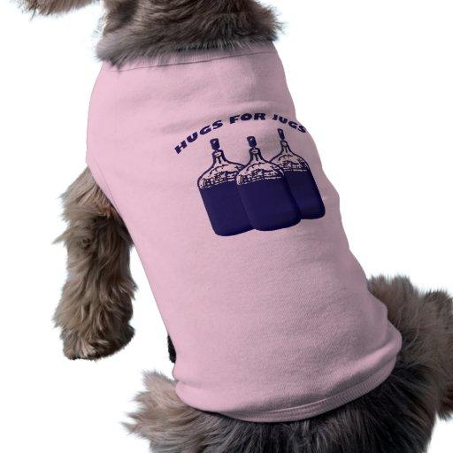 Hugs For Jugs Dog T Shirt