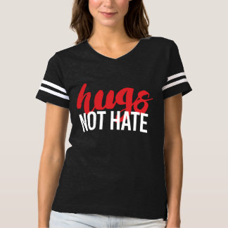 Hugs Not Hate - - white - T-shirt