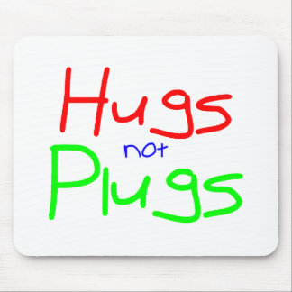 Hugs not Plugs (Red) Mouse Pad