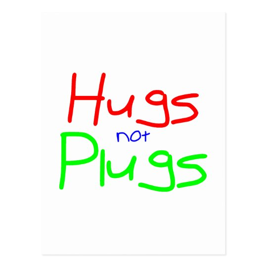 Hugs not Plugs (Red) Postcard
