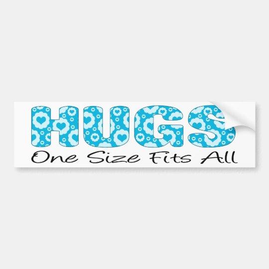 Hugs One Size Fits All Bumper Sticker