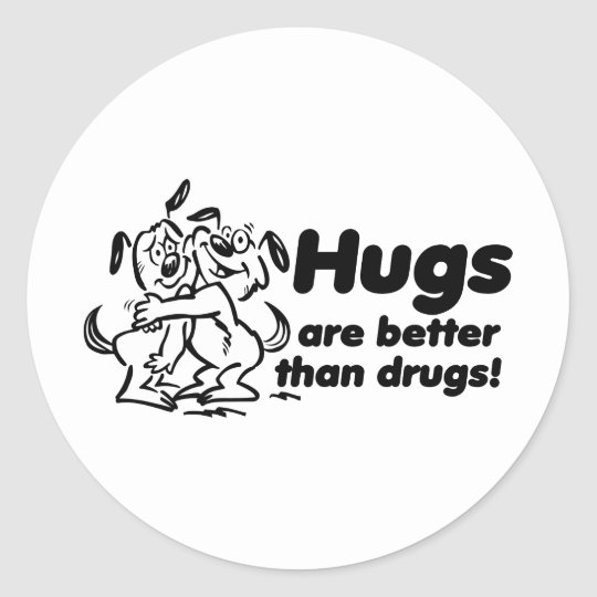 Hugs or Drugs? Classic Round Sticker