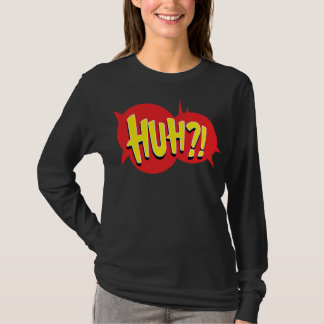 Huh?! Top for Women