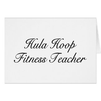 Hula Hoop Fitness Teacher Card