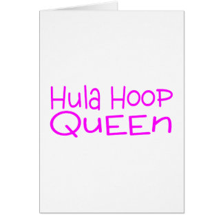 Hula Hoop Queen Card