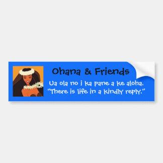 hulagirl,  Ohana & Friends, Ua ola no i ka pan... Car Bumper Sticker