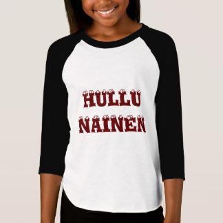 Hullu  Nainen - Crazy Woman in Finnish T-Shirt