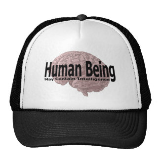 human being may contain intelligence trucker hat