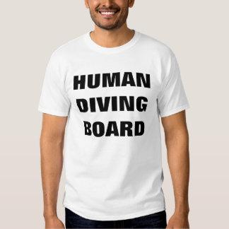 HUMAN DIVING BOARD T-Shirt