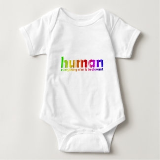 Human - Everything else is irrelevant Baby Bodysuit