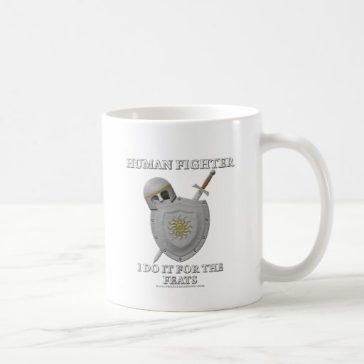 Human Fighter: For the Feats Classic White Coffee Mug