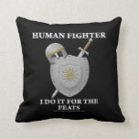 Human Fighter: For the Feats Pillows