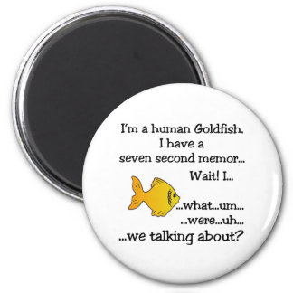 Human Goldfish Magnet