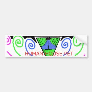 Human House Pet Bumper Sticker