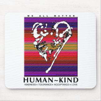 Human-Kind MousePad