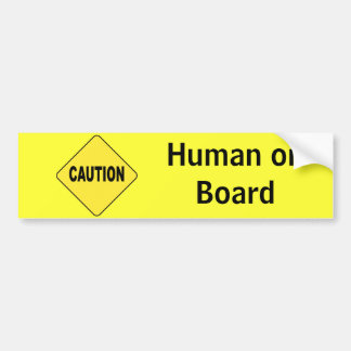 Human on Board Bumper Sticker