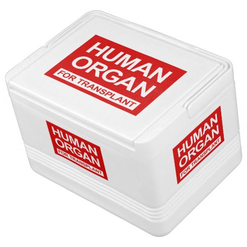 """HUMAN ORGAN FOR TRANSPLANT"" COOLER"