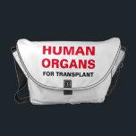 """HUMAN ORGANS FOR TRANSPLANT MESSENGER BAG<br><div class=""""desc"""">HUMAN ORGANS FOR TRANSPLANT</div>"""