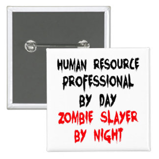 Human Resource Professional Zombie Slayer 2 Inch Square Button