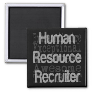 Human Resource Recruiter Extraordinaire 2 Inch Square Magnet