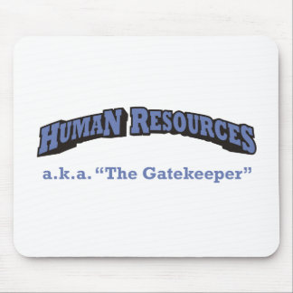 Human Resources - a.k.a. The Gatekeeper Mouse Pad