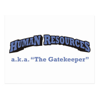 Human Resources - a.k.a. The Gatekeeper Postcard