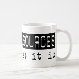 Human Resources It Is Classic White Coffee Mug