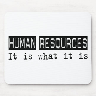 Human Resources It Is Mouse Pad