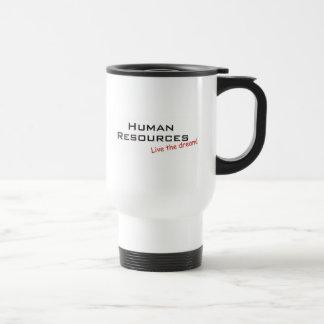 Human Resources, Live the dream! Travel Mug
