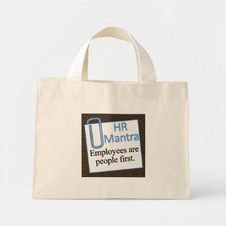 Human Resources Mantra Mini Tote Bag