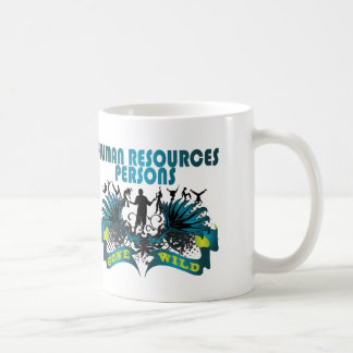 Human Resources Persons Gone Wild Classic White Coffee Mug