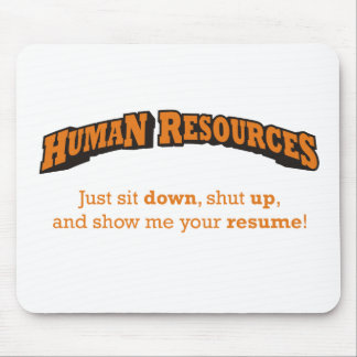 Human Resources / Sit Mouse Pad