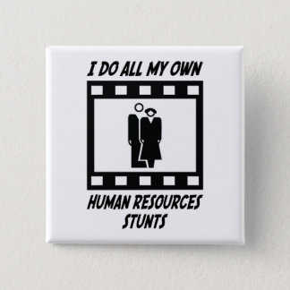 Human Resources Stunts Button